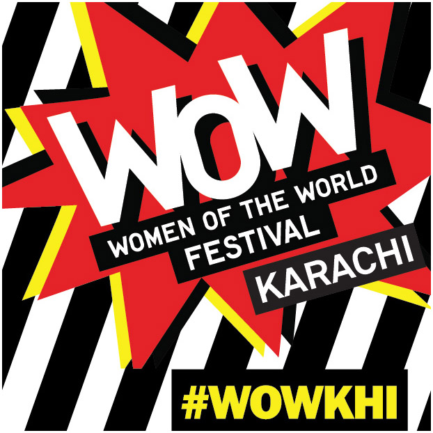WOW - WOMEN OF THE WORLD FESTIVAL LAUNCHES IN KARACHI